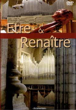 Être & renaître : L'orgue du studio 104 de Radio France - DVD - laflutedepan.com