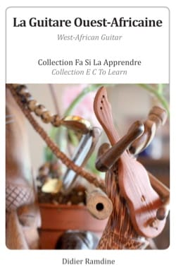 Didier RAMDINE - La Guitare Ouest-Africaine - Livre - di-arezzo.fr