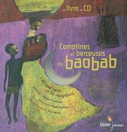 Chantal GROSLÉZIAT - Comptines et berceuses du baobab : l'Afrique noire en 30 comptines - Livre - di-arezzo.fr
