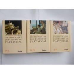 Dictionnaire des Oeuvres de l'Art Vocal en 3 vols- OCCASION RARE laflutedepan