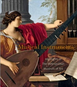 Musical Instruments : Highlights of the Metropolitan Museum of Art laflutedepan
