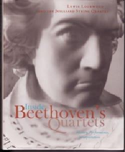 Inside Beethoven's Quartets : History, Performance, Interpretation - laflutedepan.com