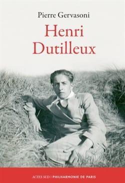 Henri Dutilleux Pierre GERVASONI Livre Les Hommes - laflutedepan