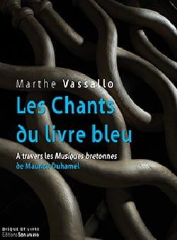 Les chants du livre bleu : à travers les Musiques bretonnes de Maurice Duhamel laflutedepan