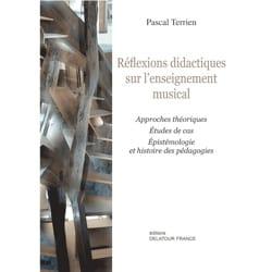 Pascal TERRIEN - Réflexions didactiques sur l'enseignement musical - Livre - di-arezzo.fr