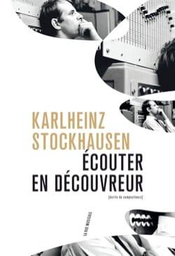 Ecouter en découvreur - Karlheinz STOCKHAUSEN - laflutedepan.com