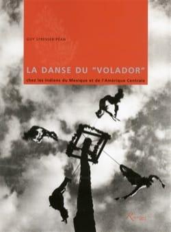La danse du Volador chez les Indiens du Mexique et de l'Amérique laflutedepan