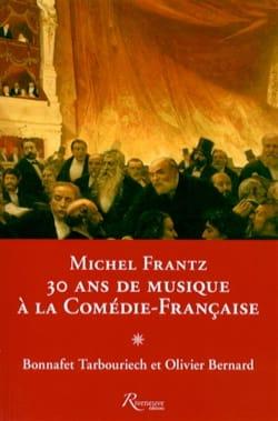 Michel Frantz : 30 ans de musique à la Comédie-Française - laflutedepan.com