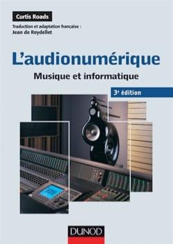 L'audionumérique : musique et informatique Curtis ROADS laflutedepan