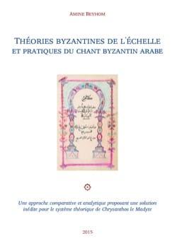 Théories byzantines de l'échelle et pratiques du chant byzantin arabe laflutedepan