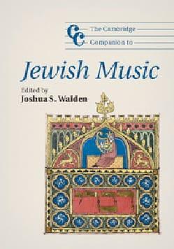Cambridge Companion to Jewish Music Joshua (éd.) WALDEN laflutedepan