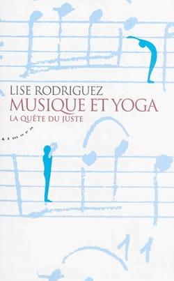 Musique et yoga : la quête du juste Lise RODRIGUEZ Livre laflutedepan
