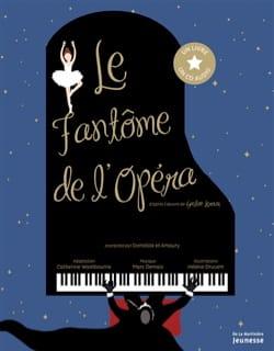 Le fantôme de l'Opéra Hélène DRUVERT Livre laflutedepan