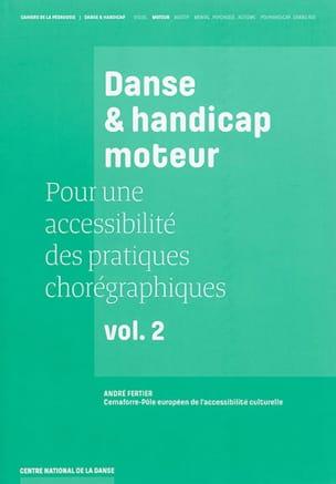 Pour une accessibilité des pratiques chorégraphiques vol 2: handicap moteur laflutedepan