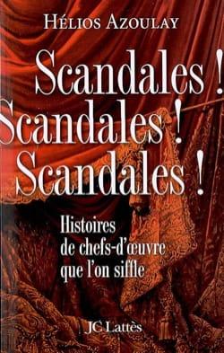 Scandales ! scandales ! scandales ! - laflutedepan.com