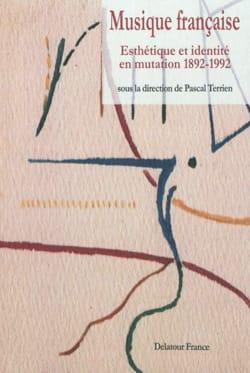 Musique française, Esthétique et identité en mutation 1892-1992 laflutedepan
