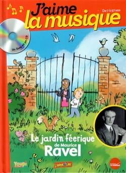 Le jardin féerique de Maurice Ravel Marianne VOURCH Livre laflutedepan