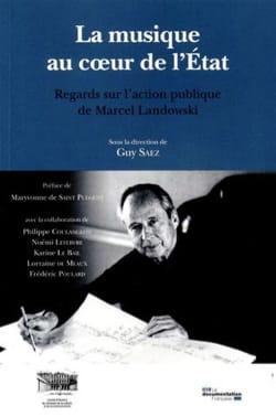 La musique au coeur de l'Etat : regards sur l'action publique de Marcel Landowsk - laflutedepan.com