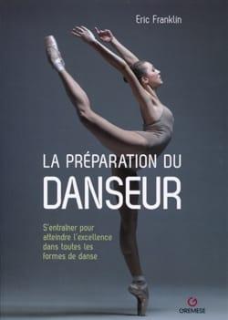 La préparation du danseur : s'entraîner pour atteindre l'excellence dans toutes - laflutedepan.com