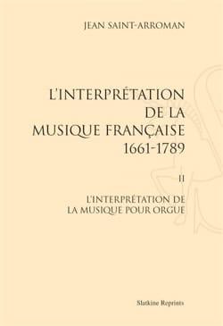 L'interprétation de la musique française : 1661-1789 VOL 2 laflutedepan