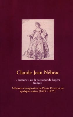 Pomone ou la naissance de l'opéra français laflutedepan