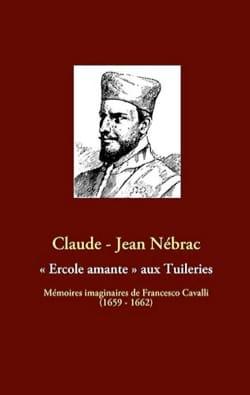 Ercole amante aux Tuileries Claude-Jean NÉBRAC Livre laflutedepan
