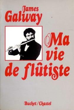 Ma vie de flûtiste - James GALWAY - Livre - laflutedepan.com