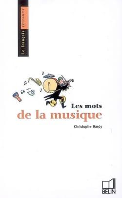 Les mots de la musique Christophe HARDY Livre laflutedepan