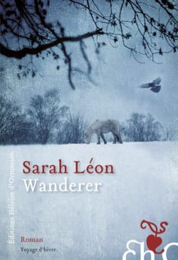 Wanderer, roman Sarah LÉON Livre Les Hommes - laflutedepan