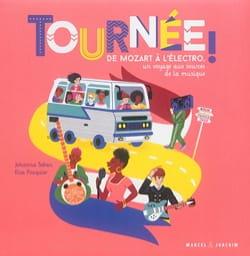 Tournée ! De Mozart à l'électro, un voyage aux sources de la musique - laflutedepan.com