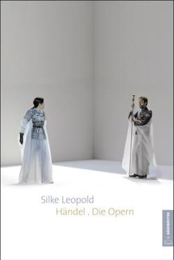 Händel. Die Opern - Silke LEOPOLD - Livre - laflutedepan.com