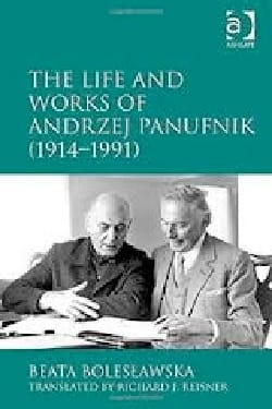 The life and works of Andrzej Panufnik (1914-1991) - laflutedepan.com