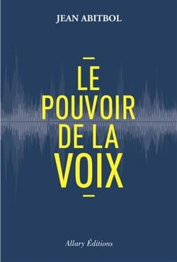 Le pouvoir de la voix - Jean ABITBOL - Livre - laflutedepan.com