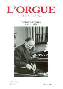 L'orgue, n° 276 : Victor Gonzalez (1877-1956) Revue Livre laflutedepan