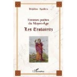 Femmes poètes du Moyen-Age Delphine AGUILERA Livre laflutedepan