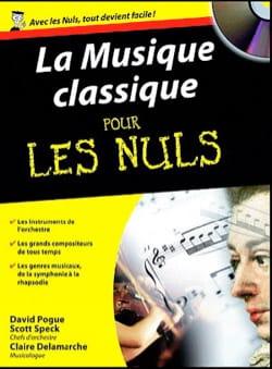 POGUE David / SPECK Scott / DELAMARCHE Claire - La musique classique pour les nuls - Livre - di-arezzo.fr