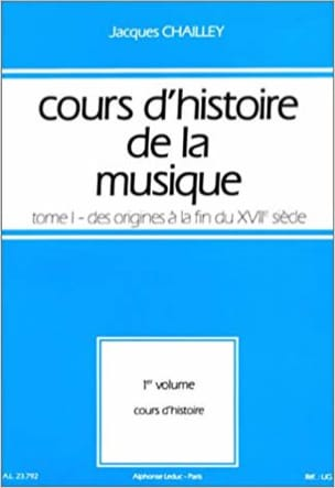 Jacques CHAILLEY - History of Music Course: Volume 1 vol. 1 - Book - di-arezzo.co.uk