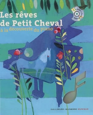 Le Piano - Les rêves de Petit Cheval Leigh SAUERWEIN laflutedepan