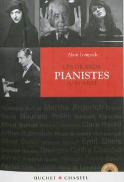 Les grands pianistes du XXe siècle Alain LOMPECH Livre laflutedepan