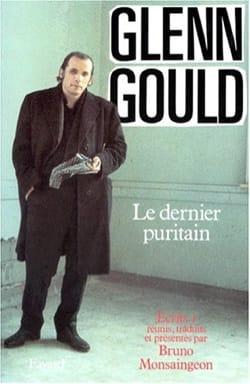 Le dernier puritain - Glenn GOULD - Livre - laflutedepan.com