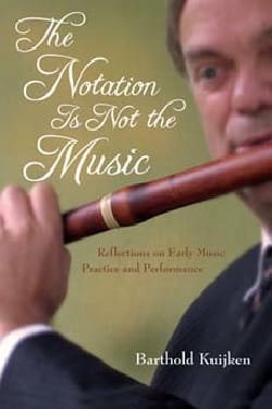 The notation is not the music Barthold KUIJKEN Livre laflutedepan