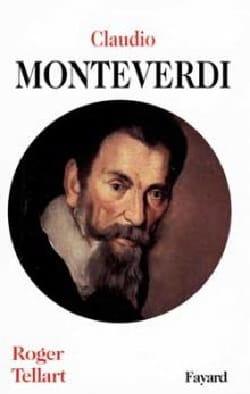 Claudio Monteverdi - Roger TELLART - Livre - laflutedepan.com