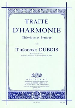Théodore DUBOIS - Treaty of theoretical and practical harmony - Book - di-arezzo.com