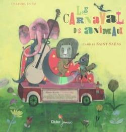SAINT-SAËNS Camille - Le carnaval des animaux - Livre - di-arezzo.fr