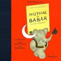 POULENC Francis / BRUNHOFF Jean de - Histoire de Babar, le petit éléphant - Livre - di-arezzo.fr