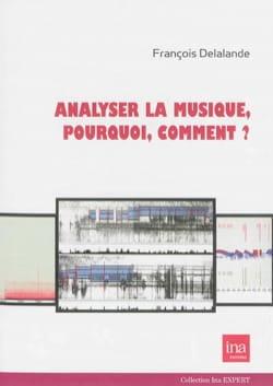 Analyser la musique, pourquoi, comment ? laflutedepan