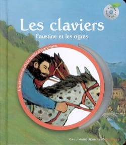 SAUERWEIN Leigh / HALLENSLEBEN Georg / TANGUY Éric - Les claviers : Faustine et les ogres - Livre - di-arezzo.fr
