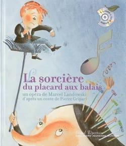 LANDOWSKI Marcel / PERRIN Clotilde - La sorcière du placard aux balais - Livre - di-arezzo.fr