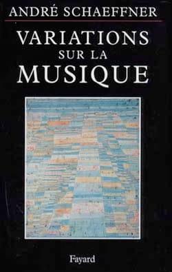 André SCHAEFFNER - Variations sur la musique - Livre - di-arezzo.fr