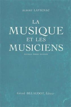 La Musique et les Musiciens - Albert LAVIGNAC - laflutedepan.com